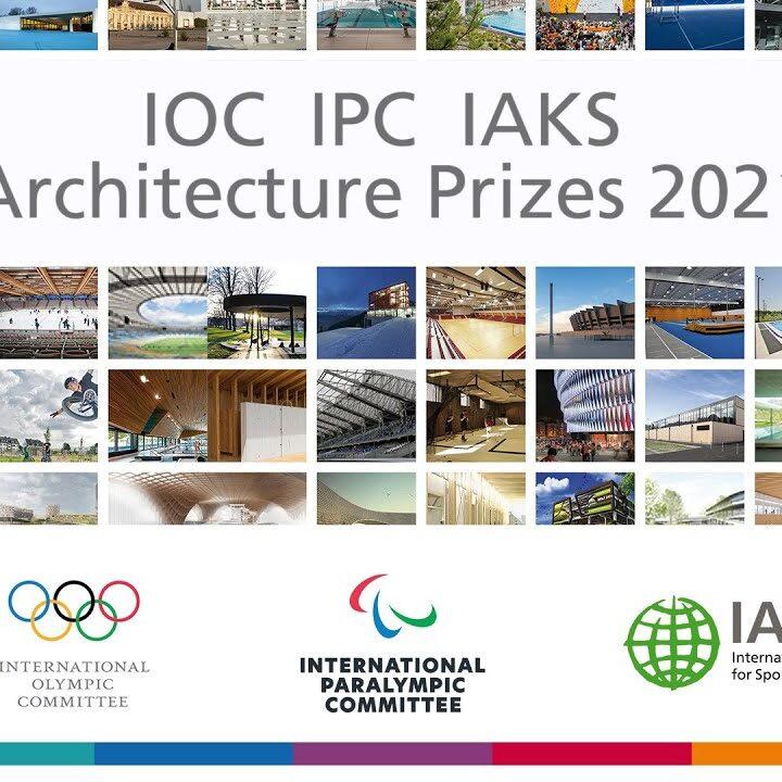 IOC IPC IAKS architecture prizes 2021